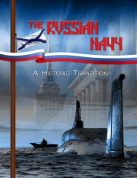 NEW US REPORT ON RUSSIAN NAVY